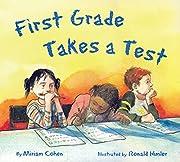 First Grade Takes a Test por Miriam Cohen