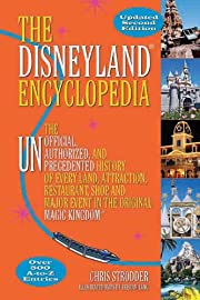 The Disneyland Encyclopedia: The Unofficial,…