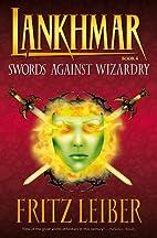 Lankhmar Volume 4: Swords Against Wizardry…