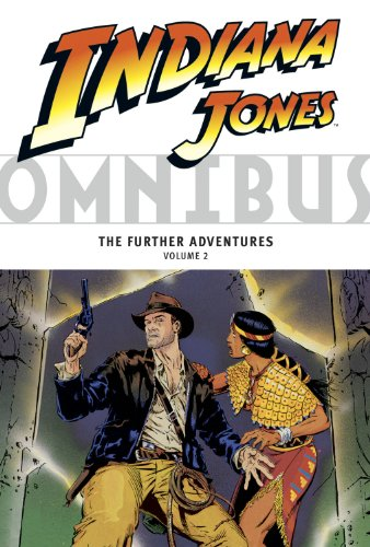 Indiana Jones Omnibus: The Further Adventures Volume 2, Michelinie, David; Trimpe, Herb; Lieber, Larry; Others