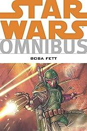 Star Wars Omnibus: Boba Fett – tekijä:…