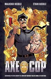 Axe Cop, Vol. 1 av Malachai Nicollle