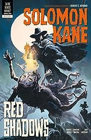 Solomon Kane Volume 3: Red Shadows de Bruce…