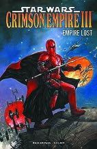 Crimson Empire III: Empire Lost by Mike…