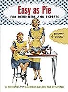 Easy as Pie (Vintage cookbooks) by Benjamin…
