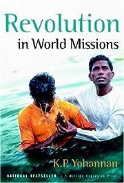 Revolution in World Missions de K. P.…