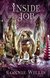 Inside job / by Connie Willis