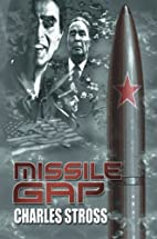 Missile Gap by Charles Stross