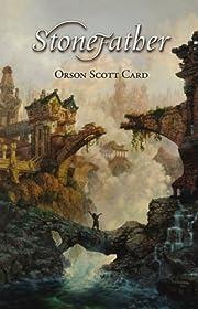 Stonefather av Orson Scott Card