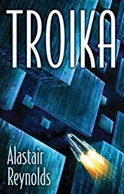 Troika de Alastair Reynolds
