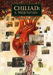 Chiliad: A Meditation de Clive Barker
