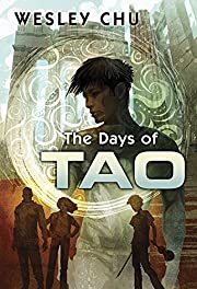 The Days of Tao door Wesley Chu