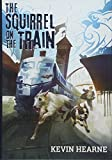 Oberon''s Meaty Mysteries: The Squirrel on the Train (Misc)