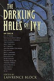 The Darkling Halls of Ivy de Lawrence Block