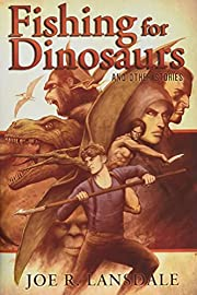Fishing for Dinosaurs and Other Stories de…