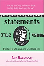 Statements: True Tales of Life, Love, and…