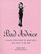 Bad Advice by Martha Vialli