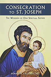 Consecration to St. Joseph: The Wonders of…