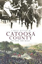 A Brief History of Catoosa County (GA): Up…