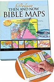 Deluxe Then and Now Bible Maps with CD-Rom:…
