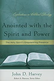 Anointed with the Spirit and Power: The Holy…