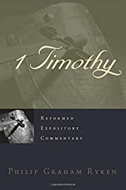 1 Timothy (Reformed Expository Commentary)…