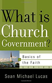 What Is Church Government? (Basics of the…