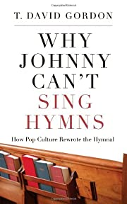 Why Johnny Can't Sing Hymns: How Pop…