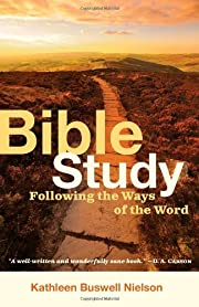 Bible Study: Following the Ways of the Word…