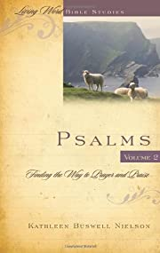 Psalms Volume 2: Finding the Way to Prayer…