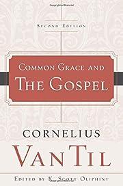 Common Grace and the Gospel de Cornelius Van…
