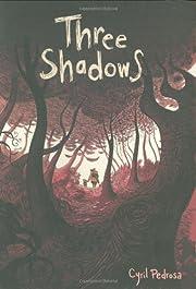 Three Shadows de Cyril Pedrosa