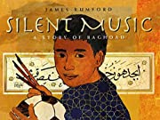 Silent Music: A Story of Baghdad av James…