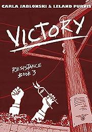 Victory: Resistance Book 3 por Carla…
