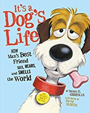 It's a Dog's Life de Susan E. Goodman