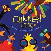 Chicken Little av Rebecca Emberley