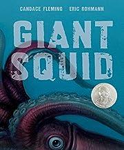 Giant Squid (Robert F. Sibert Informational…