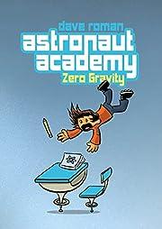 Astronaut Academy: Zero Gravity av Dave…