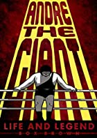 Andre the Giant: Life and Legend by Box…