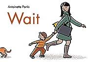Wait por Antoinette Portis