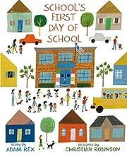 School's First Day of School por Adam Rex