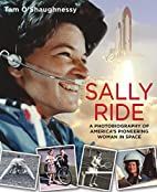 Sally Ride: A Photobiography of…