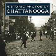 Historic photos of Chattanooga de William F.…