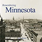 Remembering Minnesota by Susan Marks