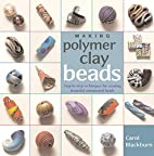 Making Polymer Clay Beads: Step-by-Step…