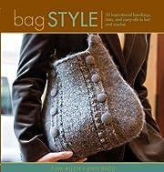 Bag Style: 20 Inspirational Handbags, Totes,…