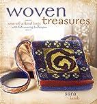 Woven Treasures by Sara Lamb