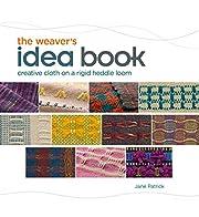 The Weaver's Idea Book: Creative Cloth…
