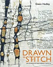 Drawn to stitch : line, drawing and…