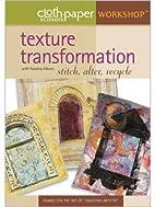 Texture transformation: stitch, alter,…